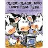 Click, Clack Moo, Cows that Type